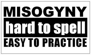 misogyny_hard_to_spell.jpg