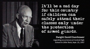 Eisenhower On Armed Guards In Schools